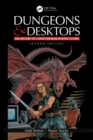 Dungeons and Desktops : The History of Computer Role-Playing Games 2e - eBook