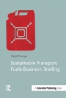 Sustainable Transport Fuels Business Briefing - eBook