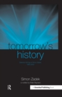 Tomorrow's History : Selected Writings of Simon Zadek, 1993-2003 - eBook