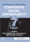 Corporate Social Opportunity! : Seven Steps to Make Corporate Social Responsibility Work for your Business - eBook