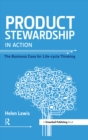 Product Stewardship in Action : The Business Case for Life-cycle Thinking - eBook
