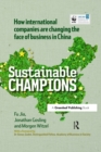 CHINA EDITION - Sustainable Champions : How International Companies are Changing the Face of Business in China - eBook
