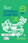 Sustainable Champions : How International Companies are Changing the Face of Business in China - eBook