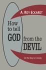How to Tell God from the Devil : On the Way to Comedy - eBook
