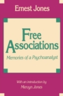 Free Associations : Memories of a Psychoanalyst - eBook