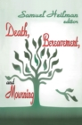 Death, Bereavement, and Mourning - eBook