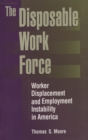 The Disposable Work Force : Worker Displacement and Employment Instability in America - eBook