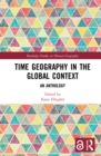 Time Geography in the Global Context : An Anthology - eBook