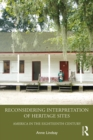Reconsidering Interpretation of Heritage Sites : America in the Eighteenth Century - eBook
