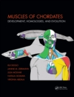 Muscles of Chordates : Development, Homologies, and Evolution - eBook