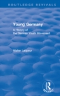 Routledge Revivals: Young Germany (1962) : A History of the German Youth Movement - eBook