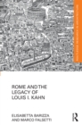 Rome and the Legacy of Louis I. Kahn - eBook