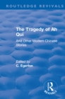 Revival: The Tragedy of Ah Qui (1930) : And Other Modern Chinese Stories - eBook