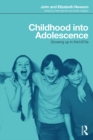 Childhood into Adolescence : Growing up in the 1970s - eBook