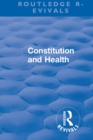 Revival: Constitution and Health (1933) - eBook