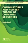Combinatorics and Number Theory of Counting Sequences - eBook
