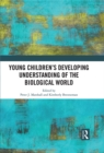 Young Children's Developing Understanding of the Biological World - eBook