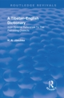 Revival: A Tibetan-English Dictionary (1934) : With special reference to the prevailing dialects. To which is added an English-Tibetan vocabulary. - eBook