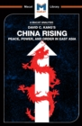 China Rising : Peace, Power and Order in East Asia - eBook