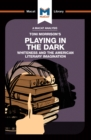 Playing in the Dark : Whiteness in the American Literary Imagination - eBook
