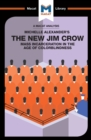 The New Jim Crow : Mass Incarceration in the Age of Colorblindness - eBook