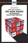 We Now Know : Rethinking Cold War History - eBook