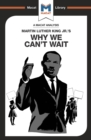 An Analysis of Martin Luther King Jr.'s Why We Can't Wait - eBook