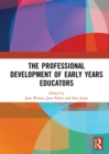 The Professional Development of Early Years Educators - eBook