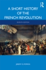 A Short History of the French Revolution - eBook
