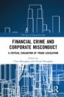 Financial Crime and Corporate Misconduct : A Critical Evaluation of  Fraud Legislation - eBook