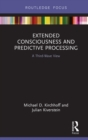 Extended Consciousness and Predictive Processing : A Third Wave View - eBook