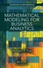Mathematical Modeling for Business Analytics - eBook