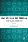 Law, Religion, and Freedom : Conceptualizing a Common Right - eBook