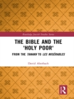 The Bible and the 'Holy Poor' : From the Tanakh to Les Miserables - eBook