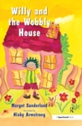 Willy and the Wobbly House : A Story for Children Who are Anxious or Obsessional - eBook