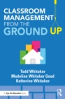Classroom Management From the Ground Up - eBook