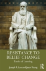 Resistance to Belief Change : Limits of Learning - eBook