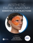 Aesthetic Facial Anatomy Essentials for Injections - eBook