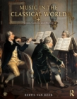 Music in the Classical World : Genre, Culture, and History - eBook