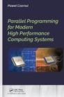 Parallel Programming for Modern High Performance Computing Systems - eBook