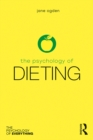 The Psychology of Dieting - eBook