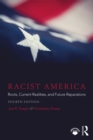 Racist America : Roots, Current Realities, and Future Reparations - eBook