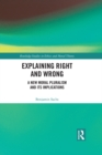 Explaining Right and Wrong : A New Moral Pluralism and Its Implications - eBook