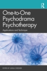 One-to-One Psychodrama Psychotherapy : Applications and Technique - eBook
