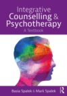 Integrative Counselling and Psychotherapy : A Textbook - eBook