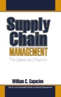 Supply Chain Management : The Basics and Beyond - eBook