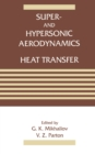 Super- and Hypersonic Aerodynamics and Heat Transfer - eBook