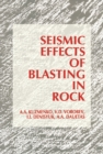 Seismic Effects of Blasting in Rock - eBook