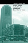 Seismic Design Methodologies for the Next Generation of Codes - eBook