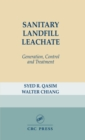 Sanitary Landfill Leachate : Generation, Control and Treatment - eBook